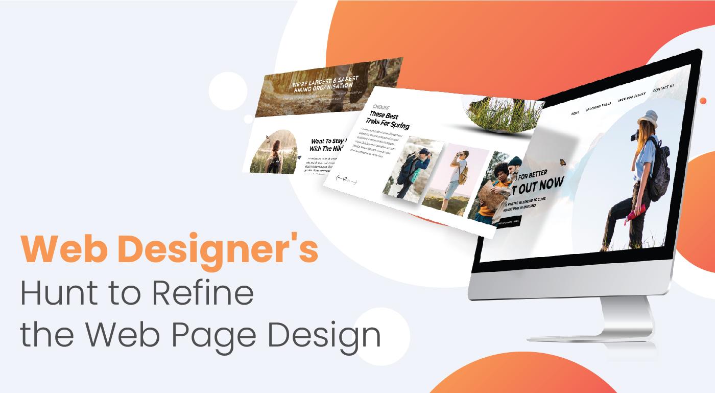 Web Designer's Hunt to Refine the Web Page Design