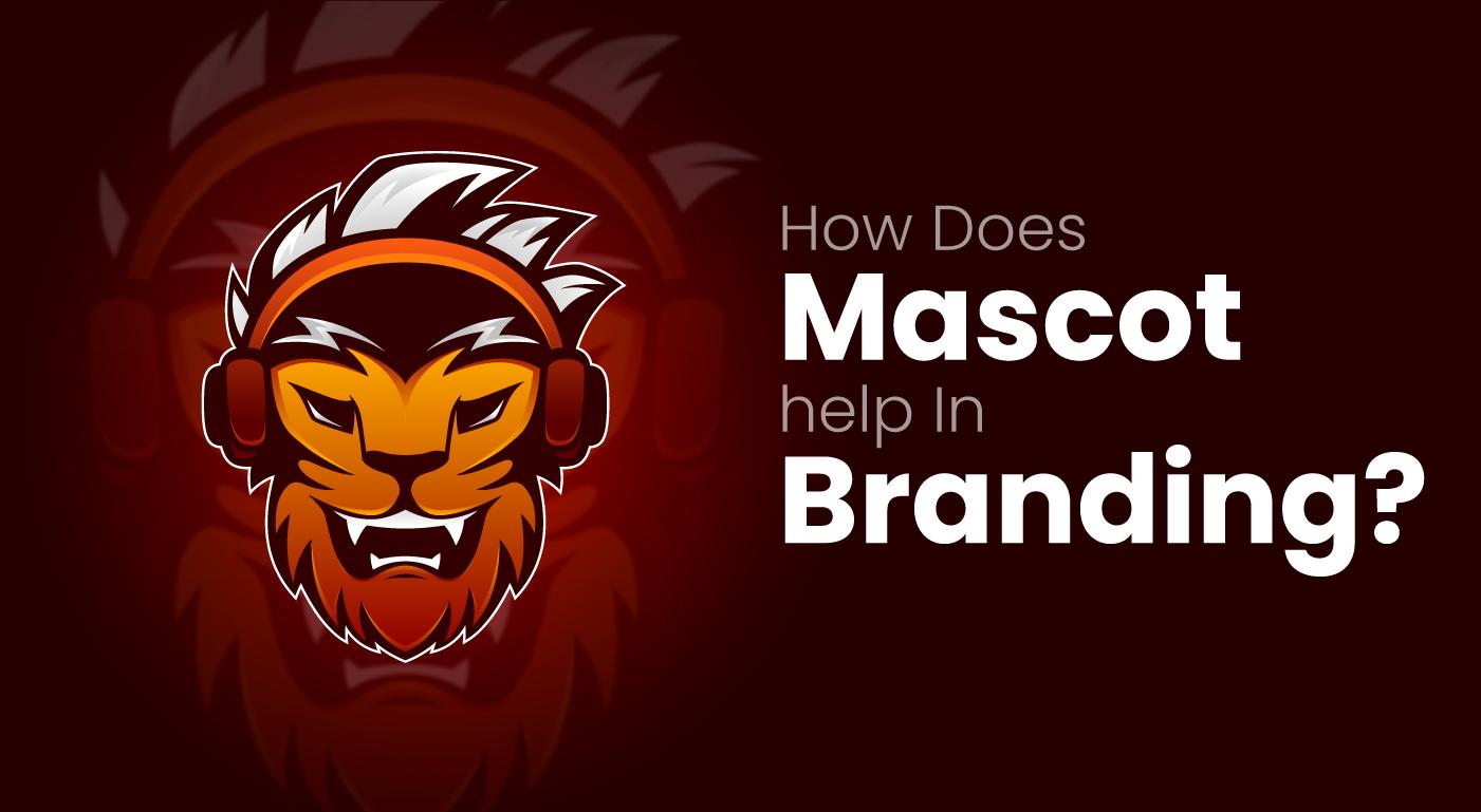 How Does Mascot help In Branding?