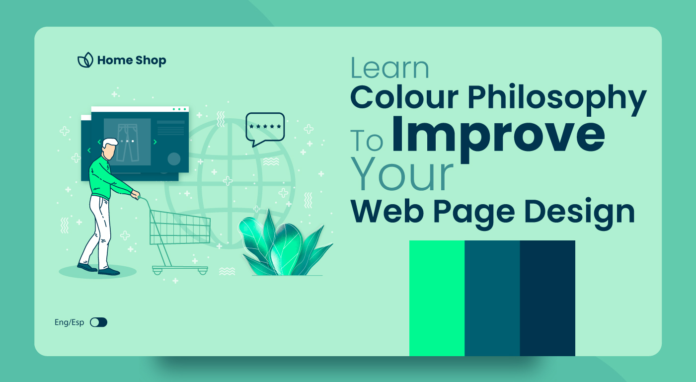 Learn Colour Philosophy To Improve Your Web Page Design