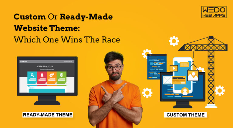 Custom Or Ready-Made Website Theme: Which One Wins The Race