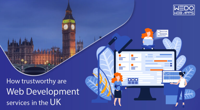 How trustworthy are Web Development services in the UK