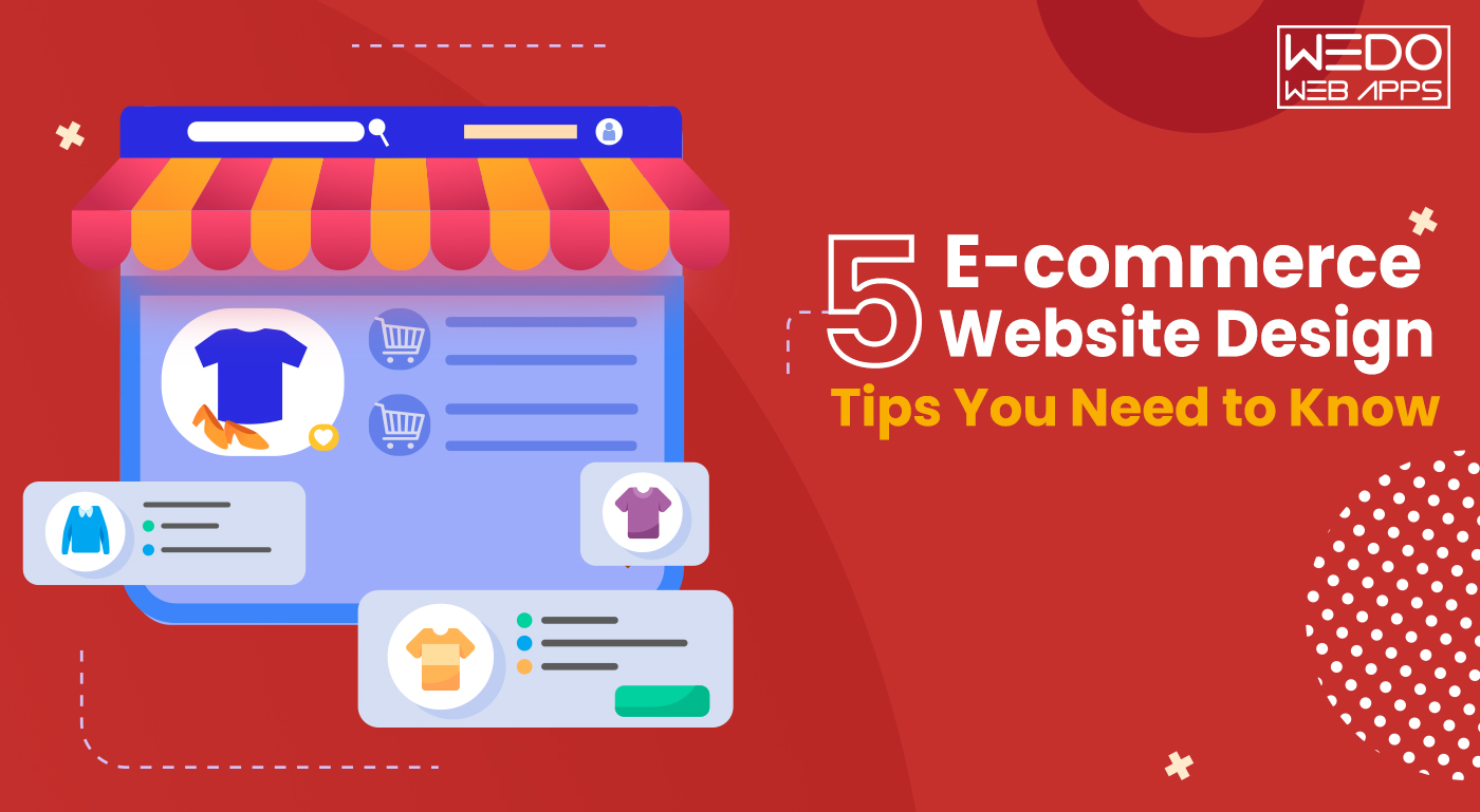 5 E-commerce Website Design Tips You Need to Know