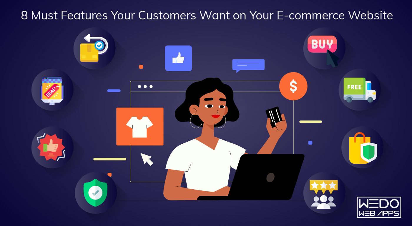 8 Must Features Your Customers Want on Your E-commerce Website